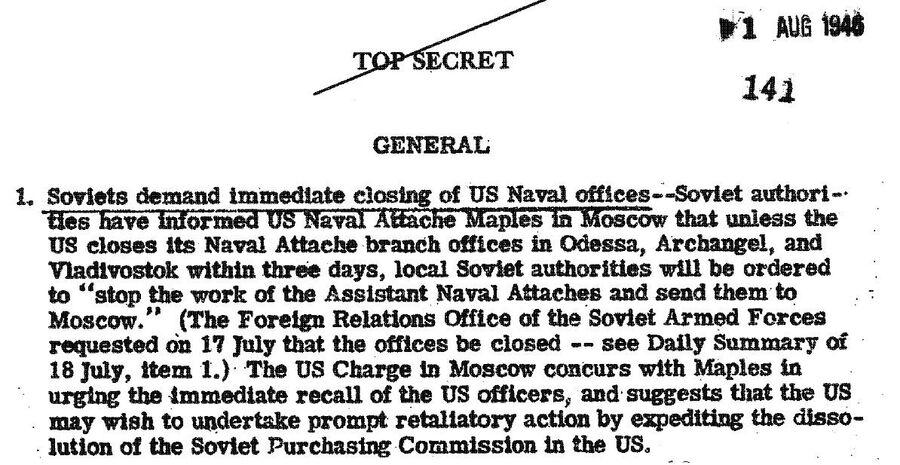 Сообщение в сводке от 1 августа 1946 года о требовании СССР ликвидировать офисы военно-морских атташе США в Одессе, Архангельске и Владивостоке